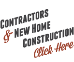 Contractors / New Home Construction